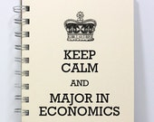 Economics Journal Notebook Diary Sketch Book - Keep Calm and Major in Economics - Small Notebook 5.5 x 4.25 Inches - Ivory