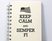 US Marines Journal Notebook Diary Sketch Book - Keep Calm and Semper Fi - Small Notebook 5.5 x 4.25 Inches - Ivory