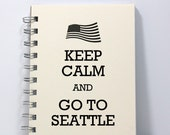 Seattle Travel Journal Diary Notebook Sketch Book - Keep Calm and Go To Seattle - Small Notebook 5.5 x 4.25 Inches - Ivory