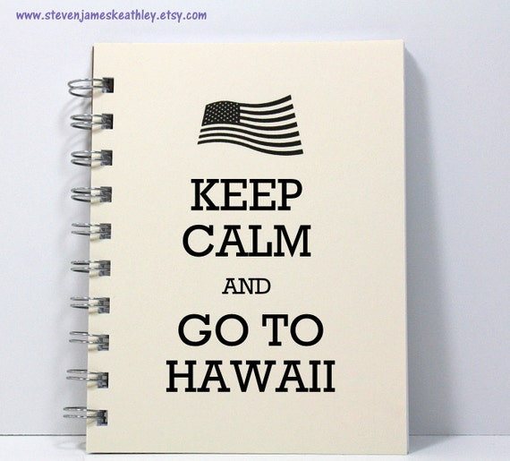 Travel Journal Diary Notebook Sketch Book - Keep Calm and Go To Hawaii - Small Notebook 5.5 x 4.25 Inches - Ivory
