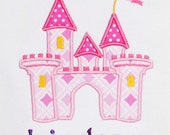 Applique Personalized Princess Castle Shirt, Birthday Shirt, Vacation, Monogrammed, Personalized, Girls or Boys, Custom Fabric and Font
