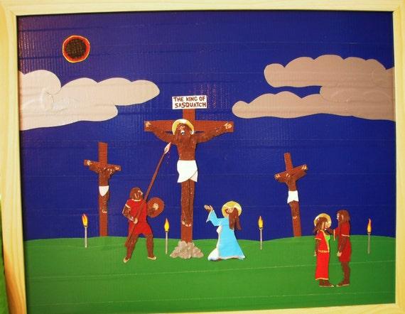 The Passion of Sasquatch Jesus