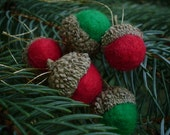 Holiday Red and Green Felted Acorn Ornaments -Set of 5 - Natural Woodland Christmas Holiday Season