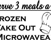 Quote-I serve 3 meals a day-special buy 2 quotes and get a 3rd free of equal or lesser value