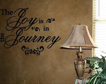Quote-The Joy Is In The Journey-special buy any 2 quotes and get a 3rd quote free of equal or lesser value