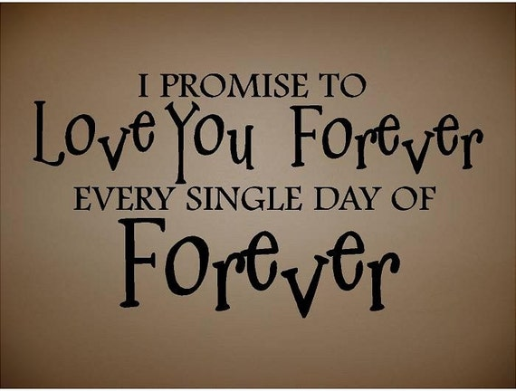 Items Similar To QUOTE-I Promose To Love You Forever