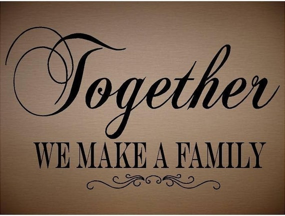 We Are Family Quotes: Items Similar To VINYL QUOTE