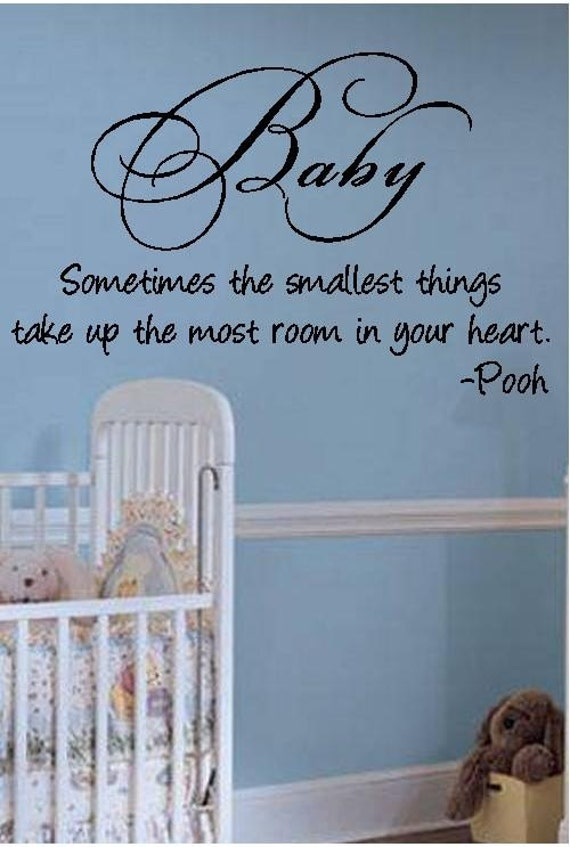 Vinyl Quote-Baby Sometimes the Smallest Things..Pooh-special buy any 2 quotes and get a 3rd quote free of equal or lesser value