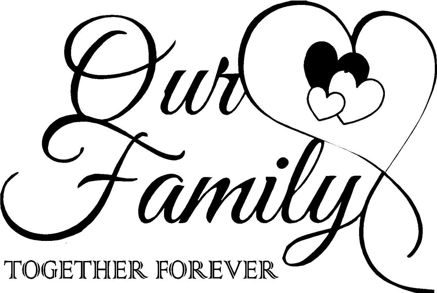 Quote-Our Family Together Forever With By Vinylforall On Etsy