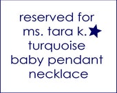 special listing for tara k - turquoise baby pendant necklace- jewelry by elizabeth lewis on etsy