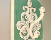 RESERVED for Angela-Rustic Hook, Shabby and Chic, Fancy Hook, Green, White Hook, Vintage Inspired, Cottage Decor, Farmhouse, Beach Bungalow