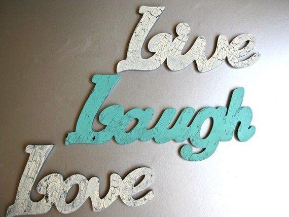 RESERVED for Sabrina Cammarano-Wall Decor, Word Art, Live, Laugh, Love, Aqua, Green, Weathered Wood, Shabby and Chic, Rustic Farmhouse