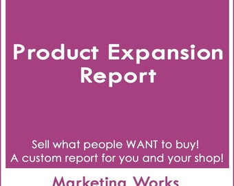 Product Expansion Guide...Start Selling  What People Want To Buy