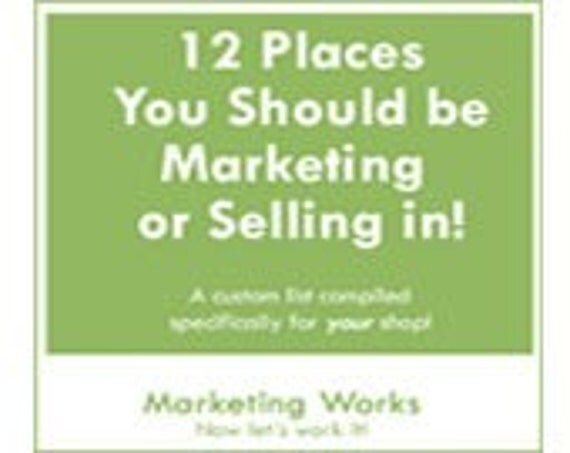 Marketing  How To --12 Places to Market Your Etsy Shop