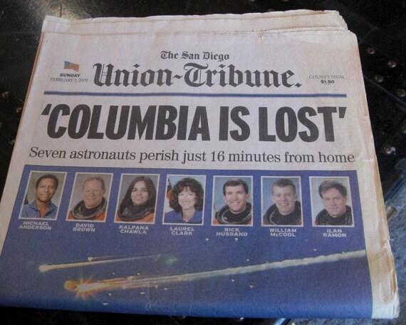 RARE NEWSPAPER - Original genuine edition of San Diego Union Tribune February 2 2003 Columbia is Lost screams HEADLINE \/ An original Newspaper (not a copy)