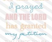 "1 Samuel 8:10 8x10 print ""for this child I prayed"" - ON SALE"