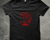 Brain - It What For Dinner Zombie Shirt