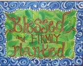 Blessed and Firmly Planted Psalm One