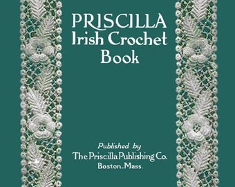 Priscilla Irish Crochet Motif Pattern Book (1) c.1912