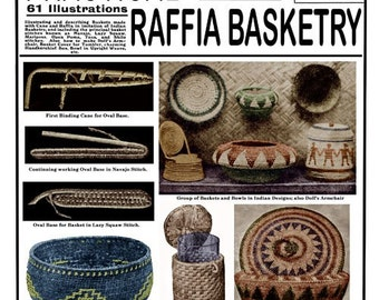 Weldons 2D (373) c.1916 - Practical Raffia Basketry - Instruction in Coiled Navajo Basket Making