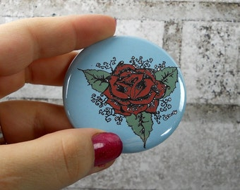 Rose Tattoo button, pin back button with rose, blue and red or custom colors