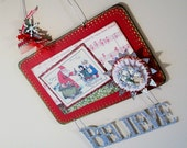 Believe in Miracles One of a Kind Christmas decor