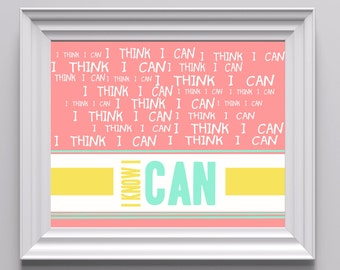 I think I can, I know I can, Typography Design (Light Pink, Yellow, Mint Green) Poster Design Digital Print, Multiple Sizes Available
