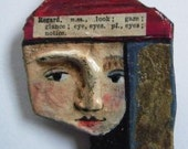 One of a kind papier mache brooch / ornament