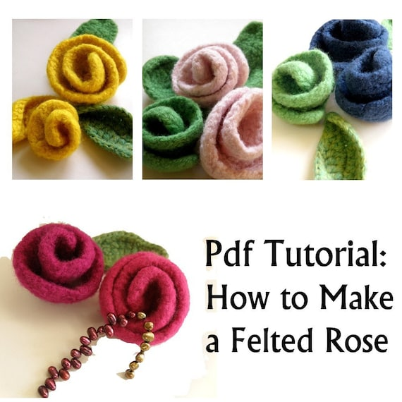 Pdf tutorial - How to make a felted rose