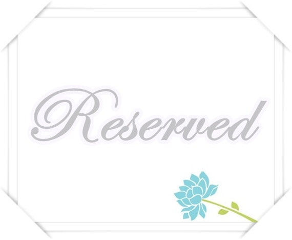Reserved for lilyladyblue