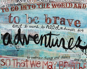 To Be Brave paper print  - it is in all of us to go defy expectations - inspirational word art