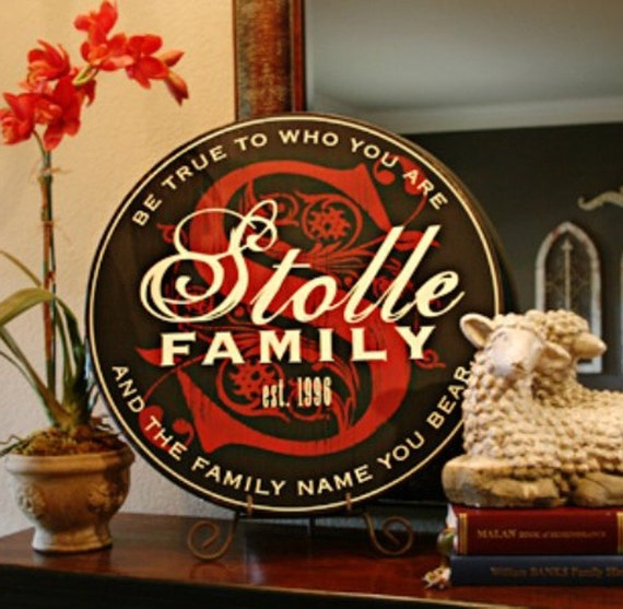 """24"""" Round Established Family Name & Initial Sign  --  Personalized Quote Style"""