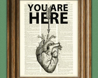 YOU ARE HERE in my Heart Word Art print over an upcycled vintage dictionary page book art