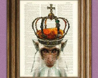 Bow Down Before the ROYAL MONKEY KING illustration with a crown beautifully upcycled dictionary page book art print