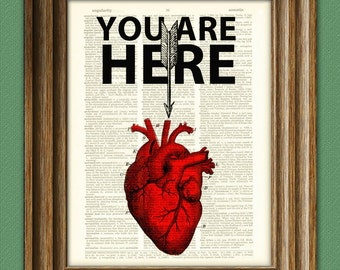 YOU ARE HERE in my Red Heart Word Art print over an upcycled vintage dictionary page book art