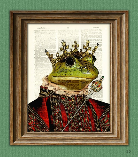 Never Been Kissed royal KING FROG illustration beautifully upcycled dictionary page book art print
