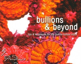 Bullions and beyond, by Prudence Mapstone - an E book
