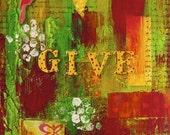 Inspirational Motivational Art Giclee Print Give Red Green 8x10