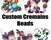 Custom Cremains Beads - Unique Remembrance (Regular Art Glass)