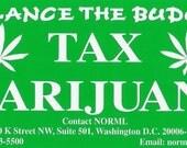 Balance the Budget Tax  Marijuana Bumper Sticker