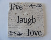 Live Laugh Love Coaster Trivet Live Laugh Love Tile Trivet Travertine Hot or Cold Large Coaster Live Laugh Love Home Decor Perfect Gift Idea