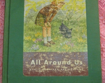 Dick & Jane Series All Around Us Basic Science Book  c1950 illustrated  estate find as found free ship  Sale Code 10moj2
