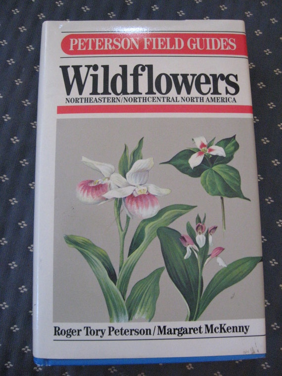 PETERSON Field Guide: WILDFLOWERS NE and North Central  Illustrated 420 pages 1968 hb book dustcover sale code 10moj2