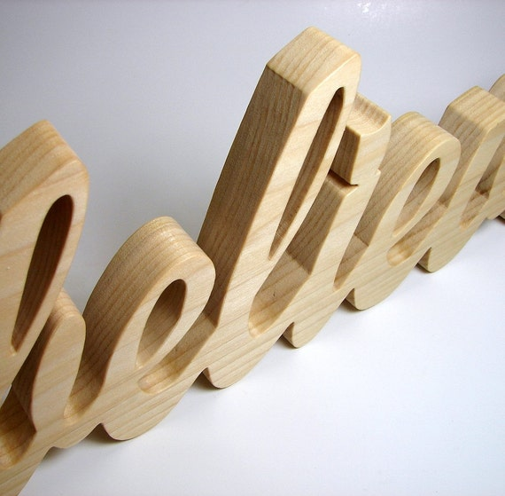 believe / Wall Hanging / Handcrafted Word Art