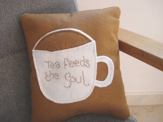 "Mini Scatter cushion, felt push ""Tea"" quote cushion in brown and white felt with embroidery detailing"