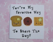 You're My Favorite Way to Start The Day Card