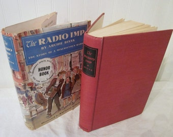 RARE vintage The Radio Imp by Archie Binns, The Story of a Mischievous Radio, First Edition HCDJ, mid century (c) 1950 book. Rafaello Busoni