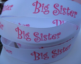 7/8 Big Sister on White Grosgrain Ribbon 5 YARDS Making Hair Bow Scrapbooking Scrapbook Supplies