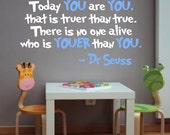 Dr. Seuss Wall Decal 'Today YOU are YOU, that is truer than true...' Quote (multi color design)
