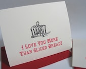 Valentine's Day I Love You More Than Sliced Bread Gocco Card